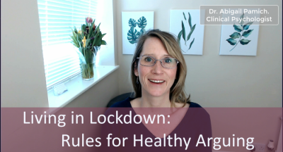 Living in Lockdown: Rules for Healthy Arguing