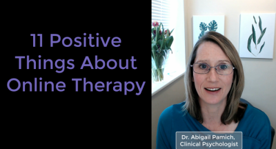 11 Positive Things About Online Therapy